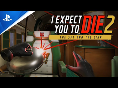 I Expect You To Die Edition 2: The Liar & The Spy Video Trailer Thumbnail